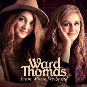 Ward Thomas - From Where We Stand