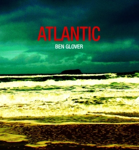 Ben Glover – Atlantic