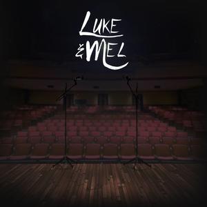 Luke & Mel EP